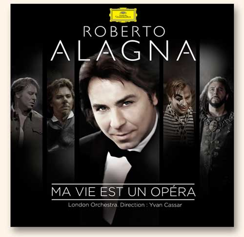 Click to order the Deluxe version of Roberto Alagna's album <i>My Life is an Opera</i> from amazon.fr